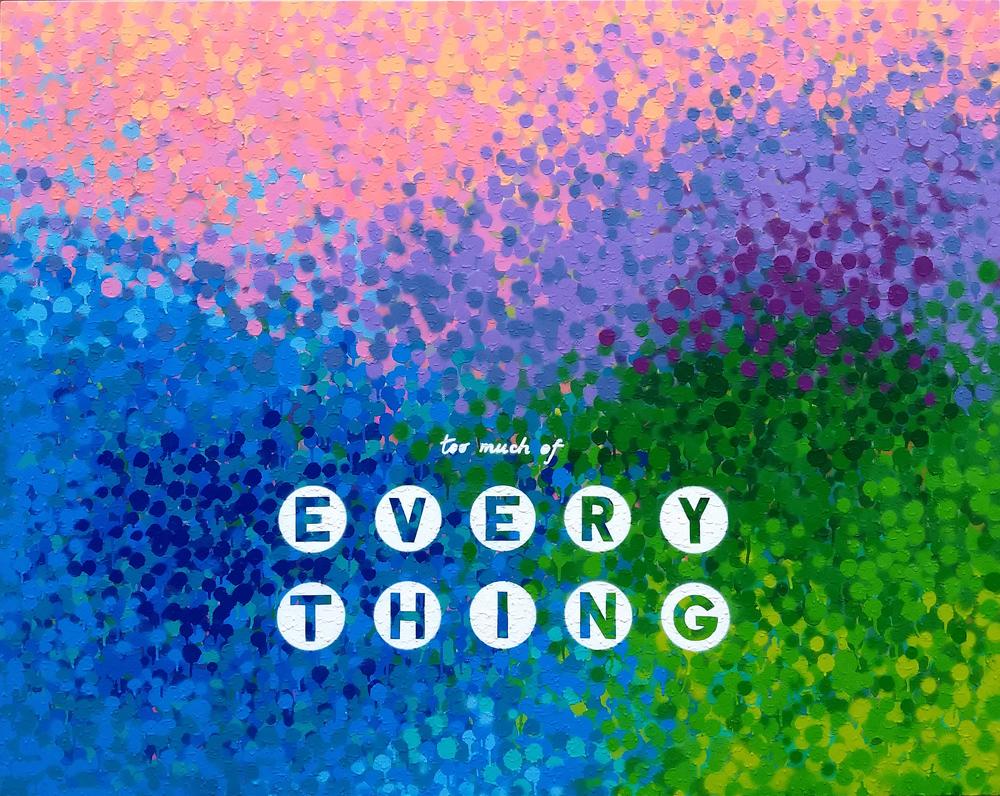 Too Much Of Everything, 2019, sprej na platnu, 120x150cm