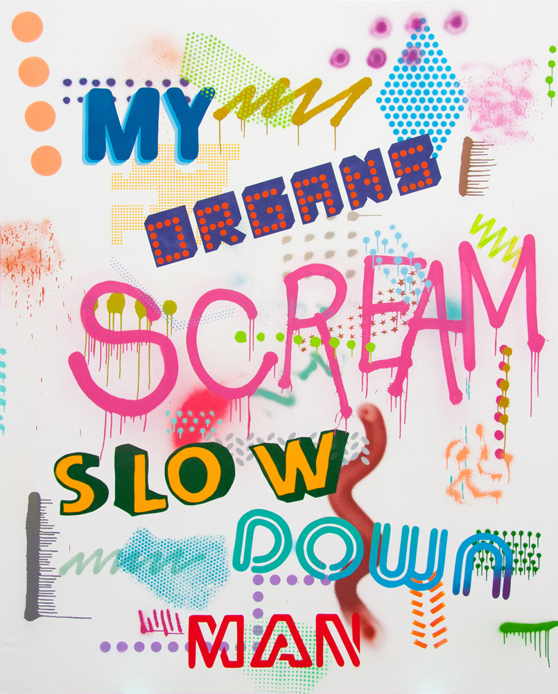 My Organs Scream Slow Down Man, 2019, spray paint on canvas, 225x180cm