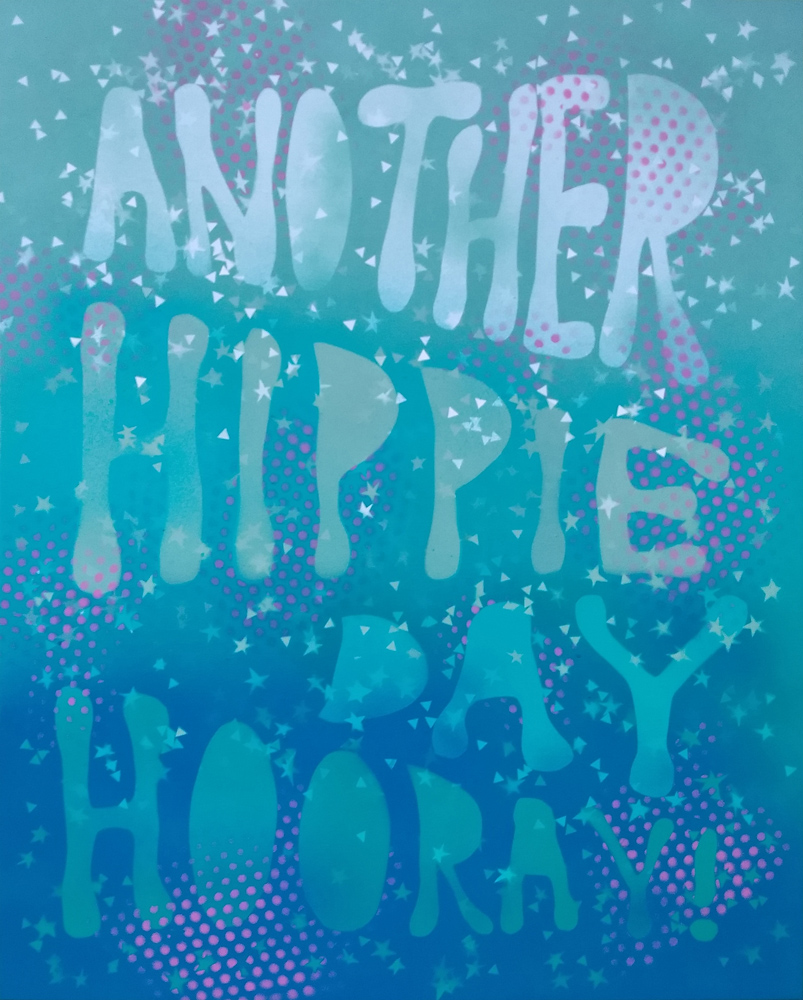 Another Hippie Day Hooray!, 2019, spray paint on canvas, 100x80cm